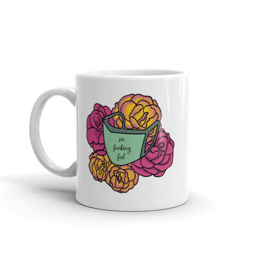 Six F*cking Feet Face Mask Floral Mug