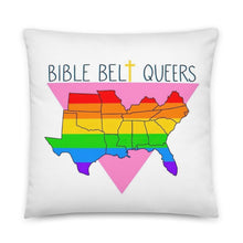 Load image into Gallery viewer, Bible Belt Queers Pillow