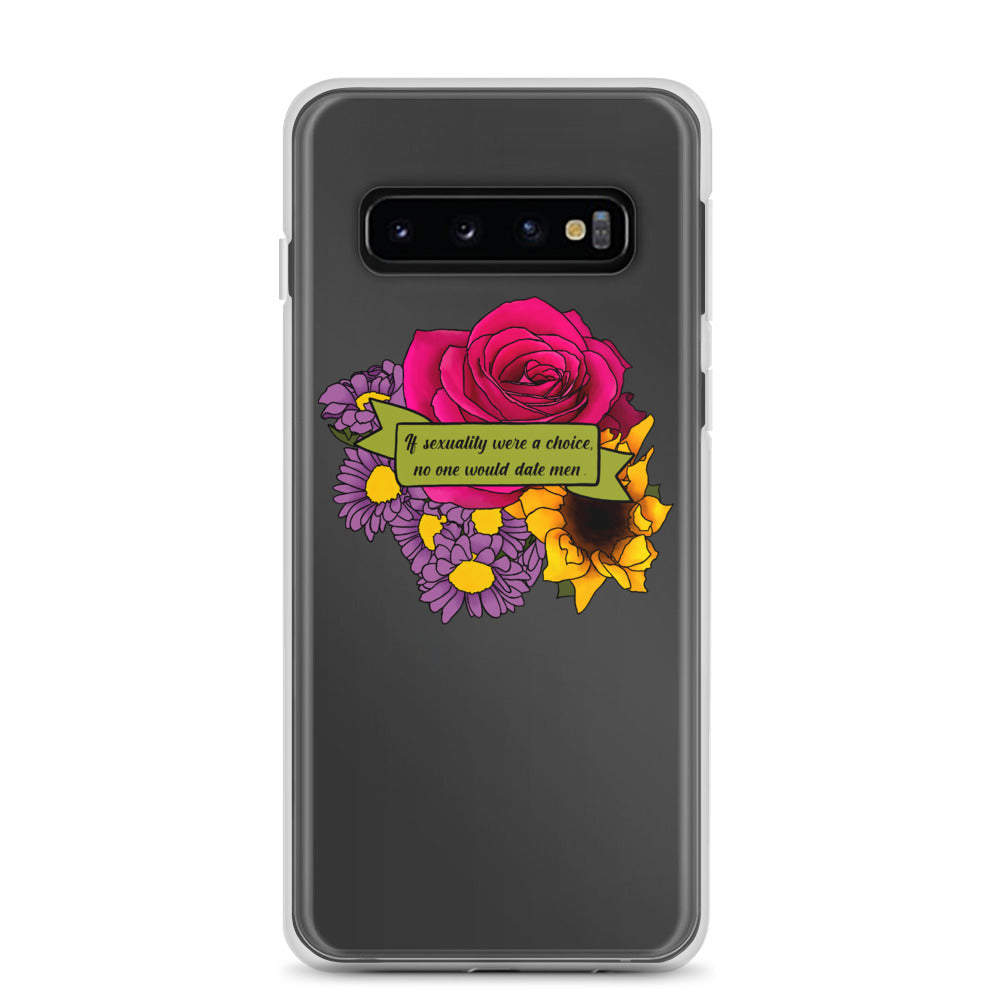 No One Would Date Men Samsung Case