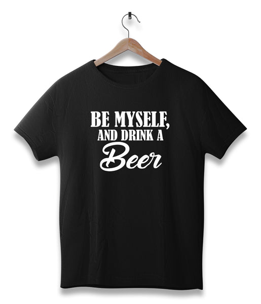 Be myself and drink a beer