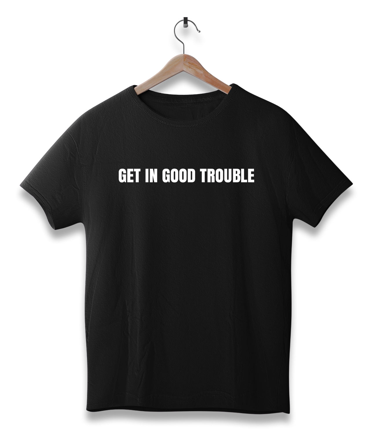 Get in good trouble
