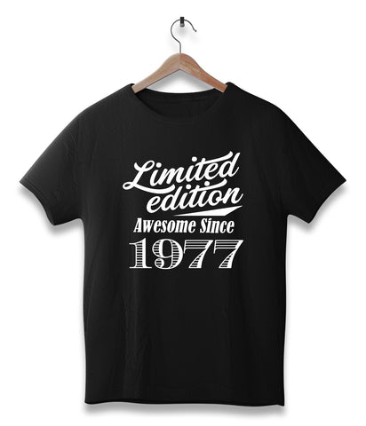 Limited edition awesome since 1977