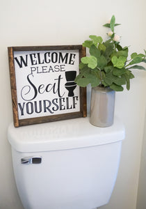 Please Seat Yourself Bathroom Farmhouse Sign