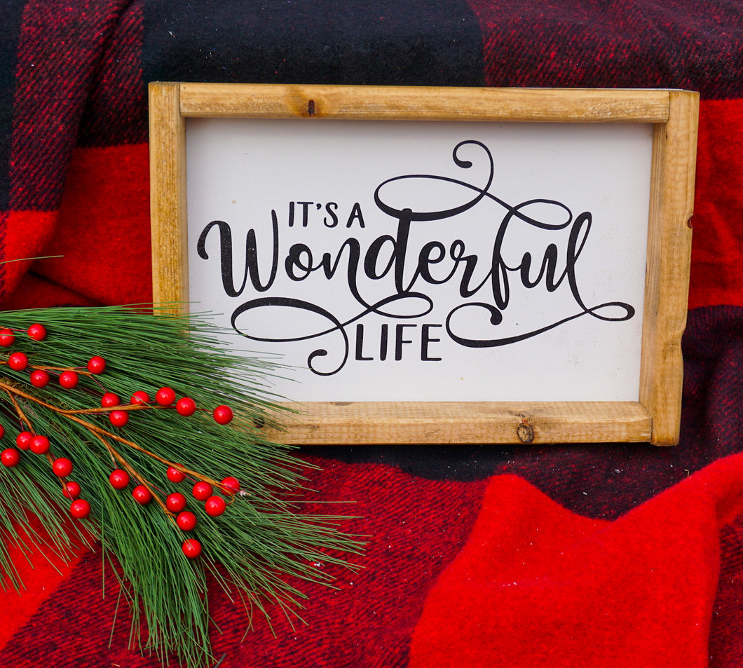 It's a Wonderful Life Farmhouse Sign