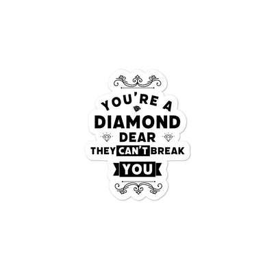 You're A Diamond Dear Bubble-free stickers - Darilambu