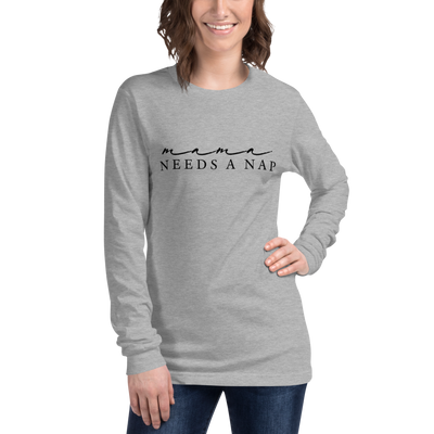 Mama Needs A Nap Long Sleeve Tee - Darilambu