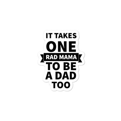 It Takes One Rad Mama Bubble-free stickers - Darilambu