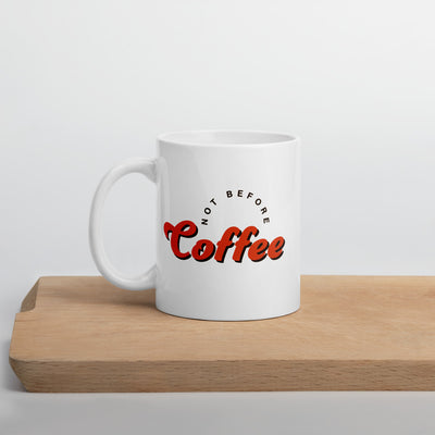 Not Before Coffee Mug - Darilambu