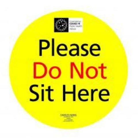 250MM Dia DO NOT SIT HERE Signs - Pack 5