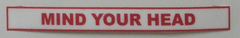 Mind Your Head Sticker / Decal