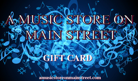 A Music Store on Main Street Gift Card