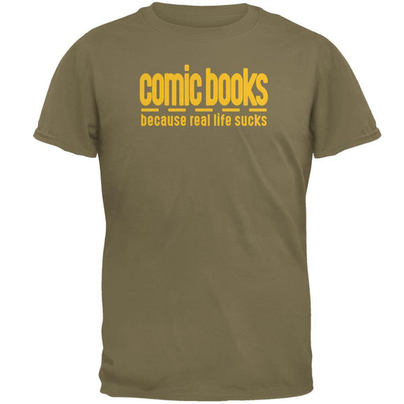 Comic Books Because Real Life SucksMens T Shirt