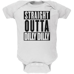 Straight Outta Dilly Dilly Soft Baby One Piece
