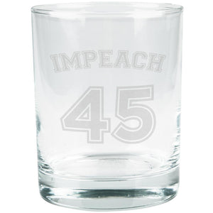 Impeach 45 45th President Donald Trump Etched Glass Tumbler