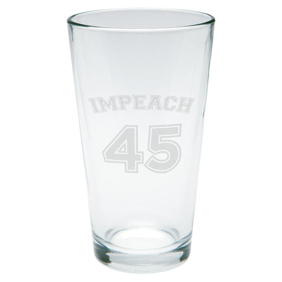 Impeach 45 45th President Donald Trump Etched Pint Glass