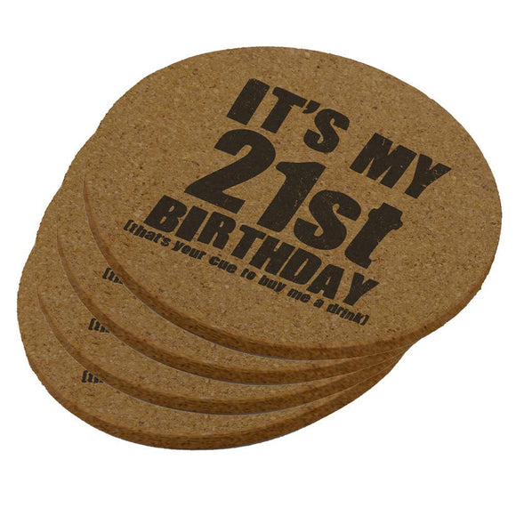 It's My 21st Birthday Buy Me A Drink Round Cork Coaster (Set of 4)