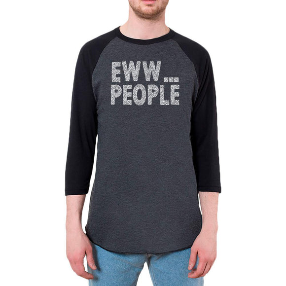 Eww People Funny Antisocial Mens Raglan T Shirt