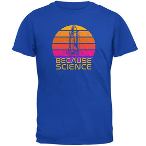 Because Science Space Rocket Retro Sunrise Sun 80s Mens Soft T Shirt