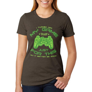Turned Off My Game For This Juniors Soft Heather T Shirt