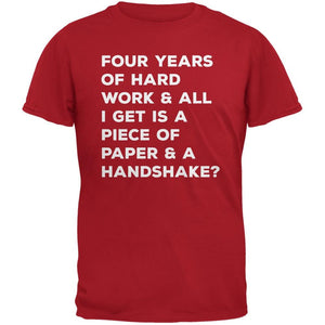 Graduation 2015 - Four Years of Hard Work Red Adult T-Shirt
