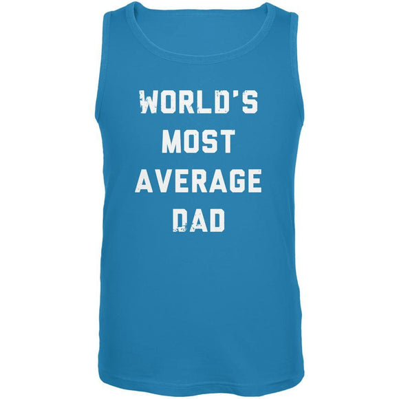 Father's Day World's Most Average Dad Turquoise Adult Tank Top