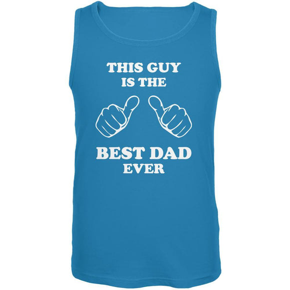 Father's Day This Guy Best Dad Ever Turquoise Adult Tank Top
