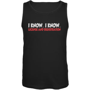 Funny I Know I Know License & Registration Black Adult Tank Top