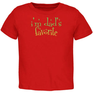 Christmas I'm Dad's Favorite Red Toddler T-Shirt