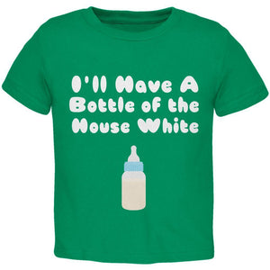 I'll Have a Bottle of the House White Kelly Green Toddler T-Shirt