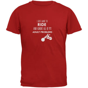 I Just Want to Ride Red Adult T-Shirt