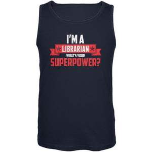 I'm A Librarian What's Your Superpower Navy Adult Tank Top