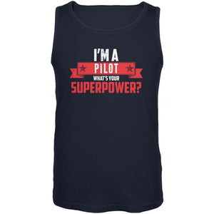 I'm A Pilot What's Your Superpower Navy Adult Tank Top