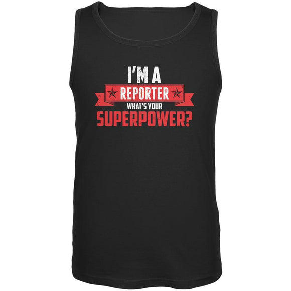 I'm A Reporter What's Your Superpower Black Adult Tank Top