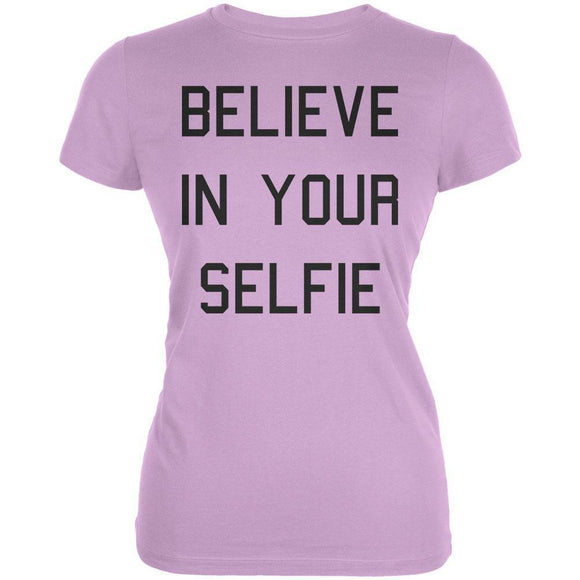 Believe in your SELFIE Juniors T-Shirt