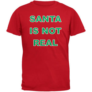 Santa Is Not Real Red Adult T-Shirt