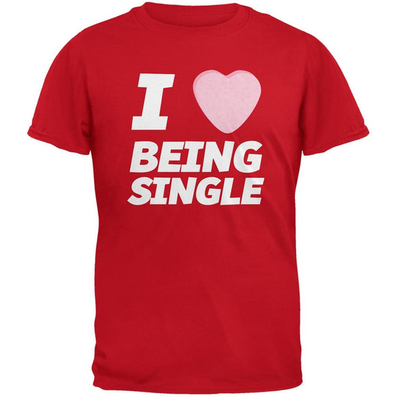 I Love Being Single Candy Heart Red Adult T-Shirt
