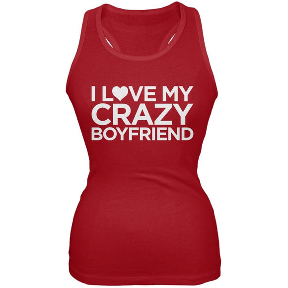 I Love My Crazy Boyfriend Red Juniors Soft Tank Top
