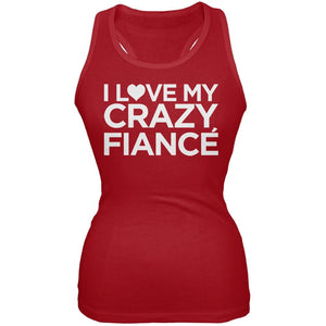 I Love My Crazy Fiance Red Juniors Soft Tank Top