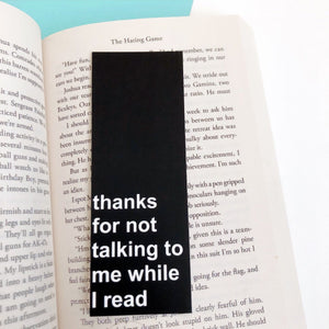 Thanks for Not Talking to Me While I Read Bookmark
