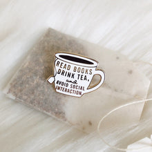 Load image into Gallery viewer, Read Books and Drink Tea Enamel Pin