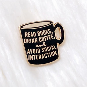 Read Books and Drink Coffee Enamel Pin