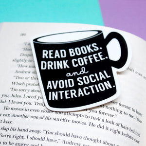 Read Books and Drink Coffee Antisocial Sticker