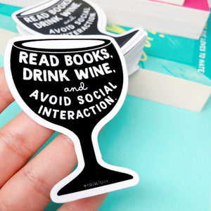 Read Books and Drink Wine Sticker