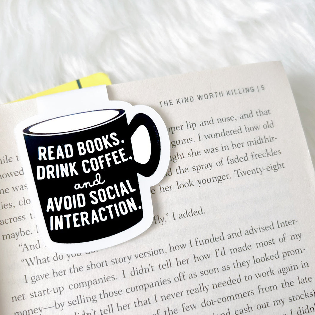 Read Books Drink Coffee Magnetic Bookmark