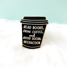 Load image into Gallery viewer, Read Books and Drink Coffee To-Go Cup Enamel Pin