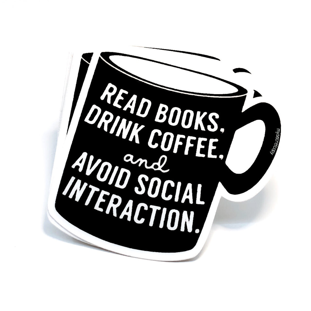 read books and drink coffee