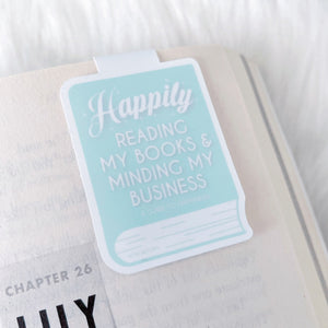 Happily Minding My Business Magnetic Bookmark