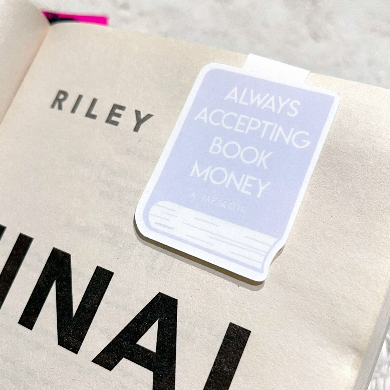 Always Accepting Book Money Magnetic Bookmark