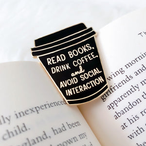 Read Books and Drink Coffee To-Go Cup Enamel Pin