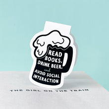 Load image into Gallery viewer, Read Books Drink Beer Magnetic Bookmark
